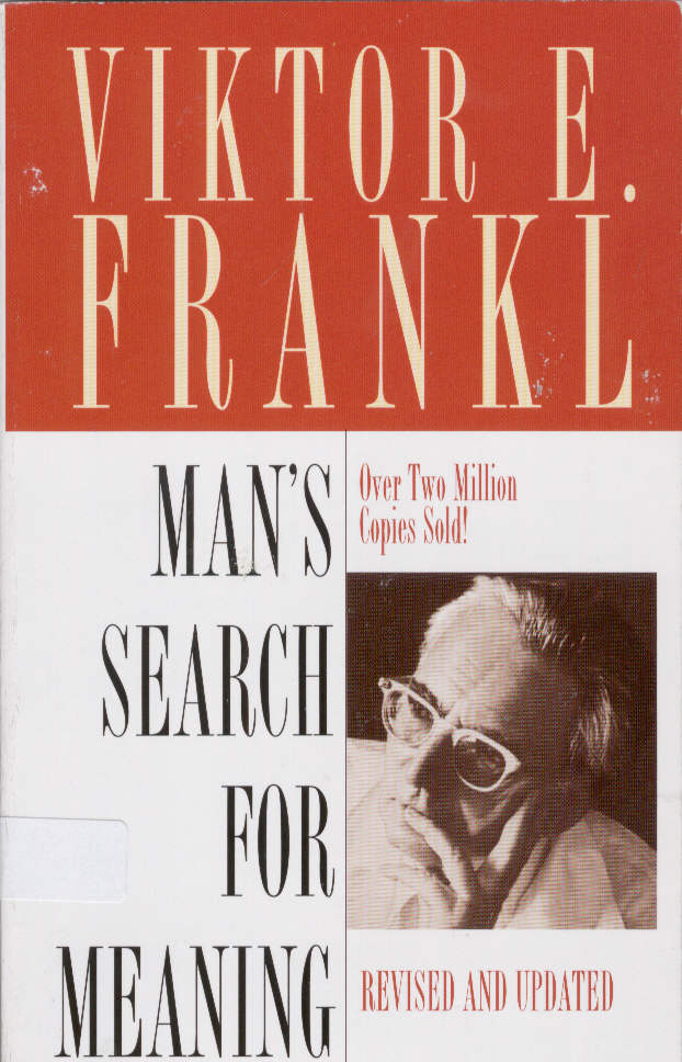 """mans search for meaning Man's search for a meaning part two summary & analysis part two summary: logotherapy in a nutshell frankl first defines logotherapy:""""logos is a greek word."""